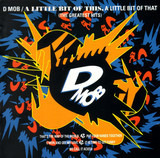 A Little Bit Of This, A Little Bit Of That (The Greatest Hits) - D Mob