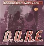 Escape From New York - D.U.K.E.