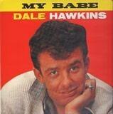 My Babe - Dale Hawkins