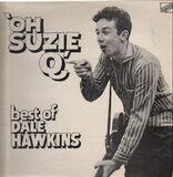 'Oh Suzie Q' Best Of Dale Hawkins Volume 1 - Dale Hawkins