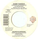 Silence Is Broken - Damn Yankees
