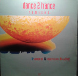 P.ower Of A.merican N.atives - Remixes - Dance 2 Trance
