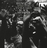 Black Messiah - D'Angelo and The Vanguard