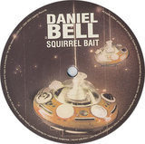 Squirrel Bait - Daniel Bell