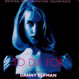 To Die For (Original Motion Picture Soundtrack) - Danny Elfman