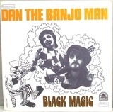 Black Magic - Dan The Banjo Man