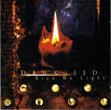 Give Me Light - Darkseed