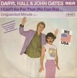 I Can't Go For That (No Can Do) / Unguarded Minute - Daryl Hall & John Oates
