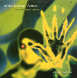 The John Peel Session - Dave Clarke - Directional Force