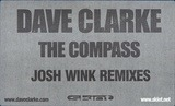 The Compass (Josh Wink Remixes) - Dave Clarke