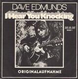 I Hear You Knocking - Dave Edmunds