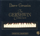 The Gershwin Connection - Dave Grusin