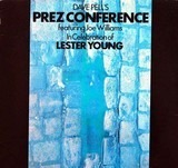 In Celebration Of Lester Young - Dave Pell's Prez Conference featuring Joe Williams