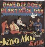 Save Me / Shame - Dave Dee, Dozy, Beaky, Mick & Tich