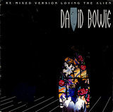 Loving The Alien (Re-Mixed Version) - David Bowie