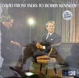 Talks To Bobby Kennedy - David Frost