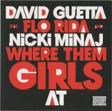 Where Them Girls At - David Guetta Feat. Flo Rida And Nicki Minaj