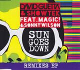 Sun Goes Down (Remixes EP) - David Guetta & Showtek Feat. MAGIC! & Sonny Wilson