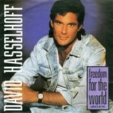 Freedom For The World - David Hasselhoff