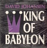 King Of Babylon - David Johansen