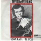How Can I Be Free / For Josephine - David McWilliams