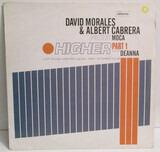 Higher (Part 1) - David Morales & Albert Cabrera Present Moca Featuring Deanna