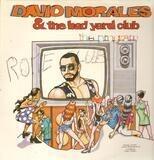 David Morales & The Bad Yard Club