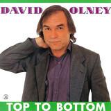 Top to Bottom - David Olney