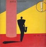 As We Speak - David Sanborn