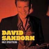 Only Everything - David Sanborn