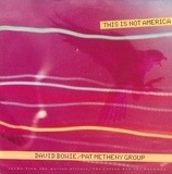 This Is Not America - David Bowie / Pat Metheny Group