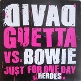Just For One Day (Heroes) - David Guetta