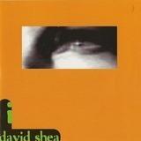 I - David Shea