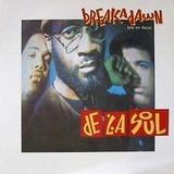 Breakadawn / En Focus - De La Soul