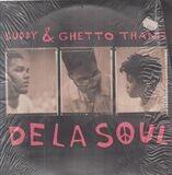 Buddy & Ghetto Thang - De La Soul