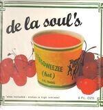 itzsoweezee (hot) - De La Soul