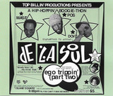 Ego Trippin' (Part Two) - De La Soul