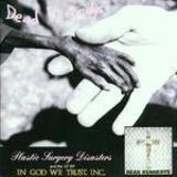 Plastic Surgery Disasters/In God We Trust, Inc. - Dead Kennedys