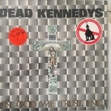 In God We Trust, Inc. - Dead Kennedys