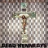 In God We Trust - Dead Kennedys