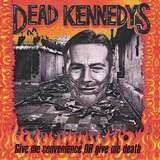 Give Me.. - Dead Kennedys