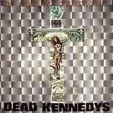 In God We Trust - Dead Kennedys