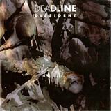 Dissident - Deadline