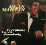 Everybody Loves Somebody - Dean Martin