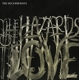 Hazard Of Love - Decemberists