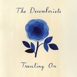 Travelling On EP - Decemberists