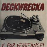 The Deckwrecka