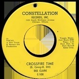 Crossfire Time / I'm Going Home - Dee Clark
