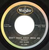 Don't Walk Away From Me - Dee Clark