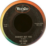 Nobody But You / I'm Going Back To School - Dee Clark
